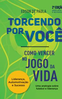 <center> Livro TORCENDO POR VOCÊ! <br/> 2ª Edição </center>
