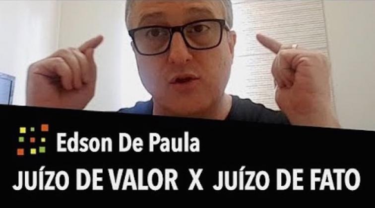 JUÍZO DE VALOR X JUÍZO DE FATO